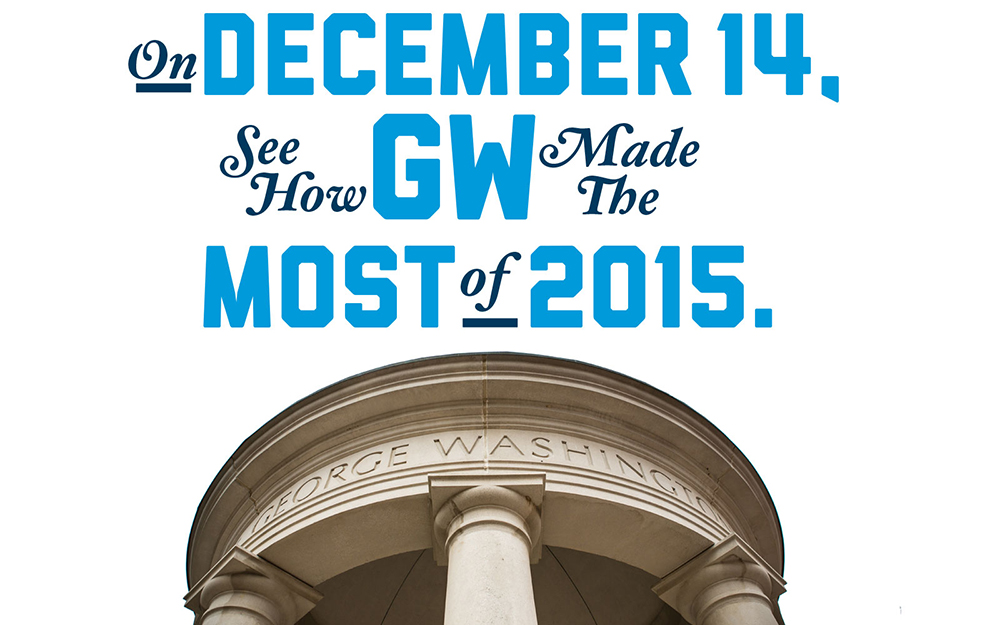 On December 14th, see how GW Made the most of 2015